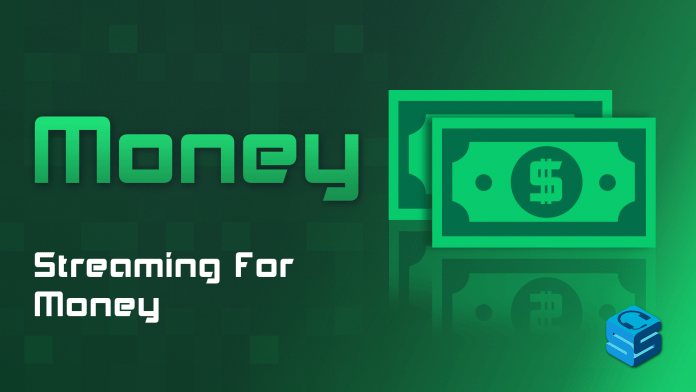 Streaming For Money
