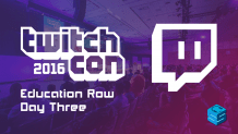 TwitchCon 2016 Education Row Day Three