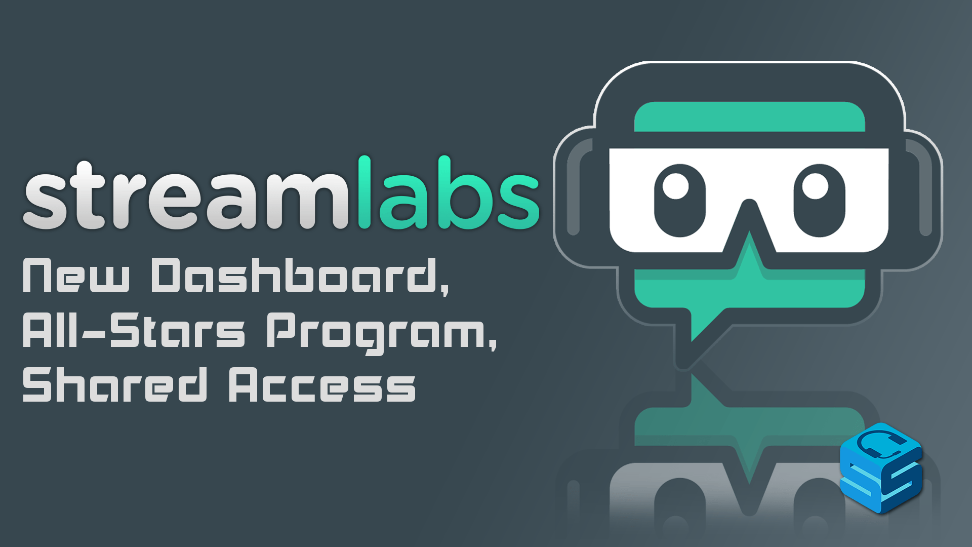 Streamlabs Reveals New Dashboard, All-Stars Program, Shared