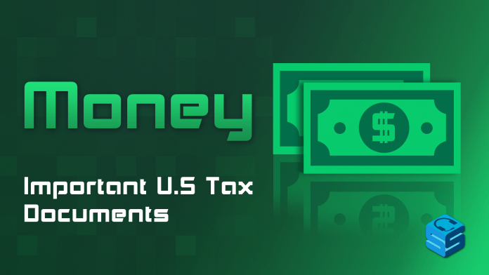 Important US Tax Documents