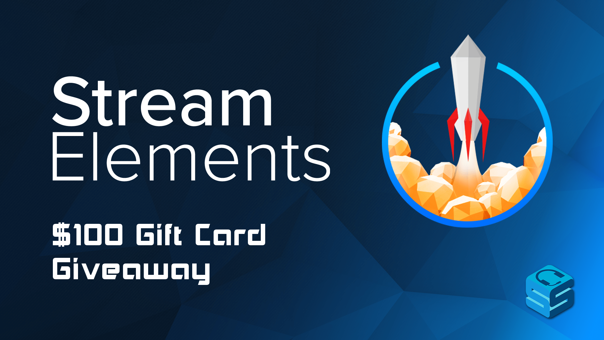 StreamElements $100 Gift Card Giveaway - StreamerSquare