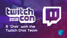 A chat with the Twitch chat team TwitchCon 2016