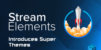 StreamElements Introduces Super Themes