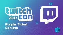 TwitchCon 2017 Purple Ticket Contest