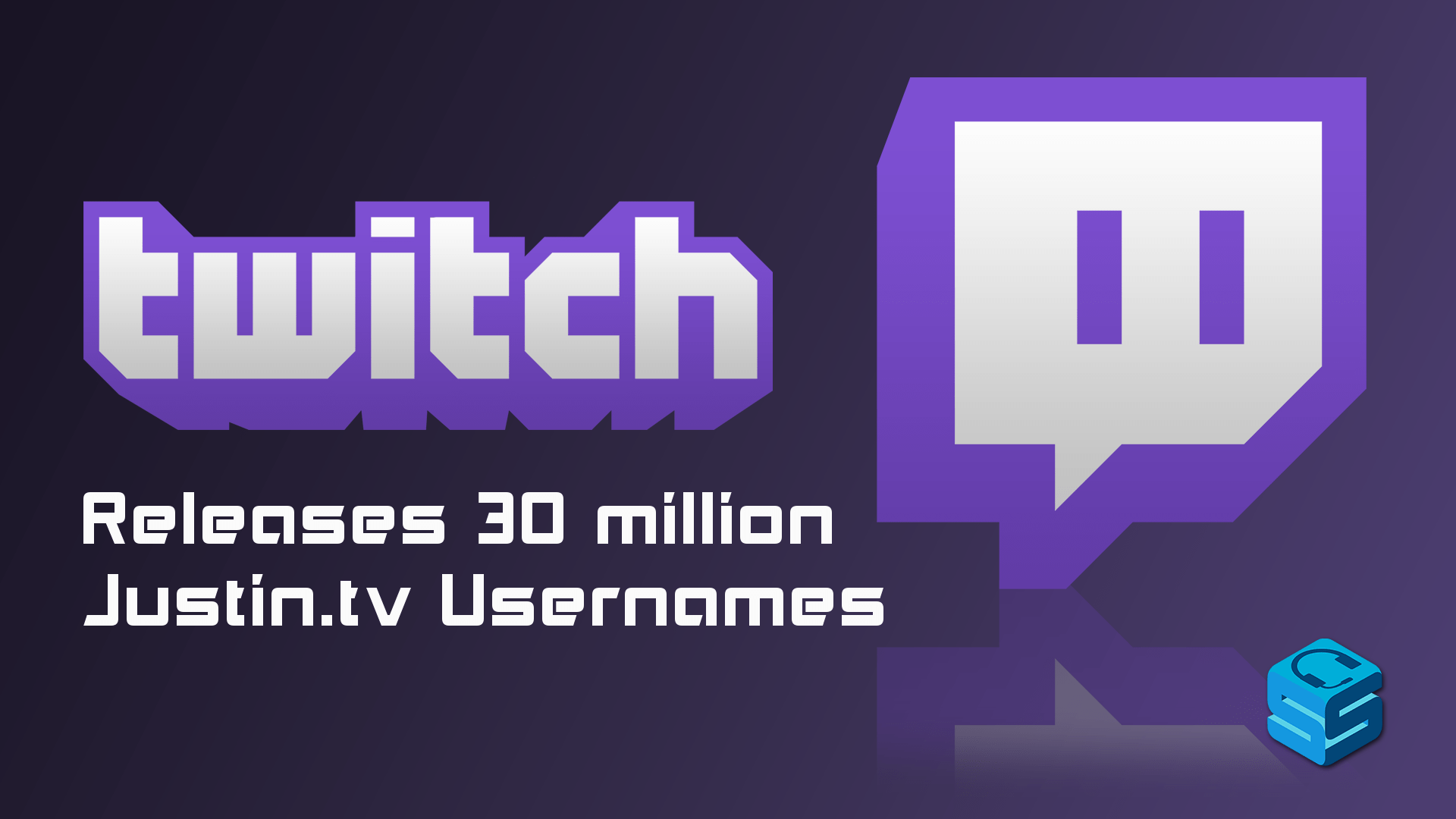 Twitch Releases Justin tv Usernames - StreamerSquare