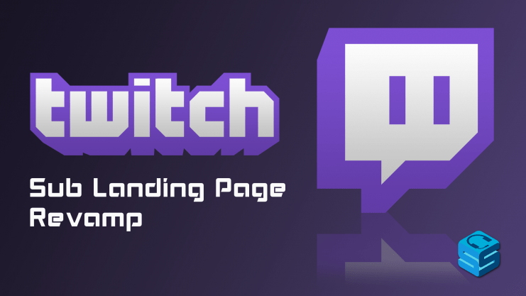 Twitch Sub Landing Page Revamp