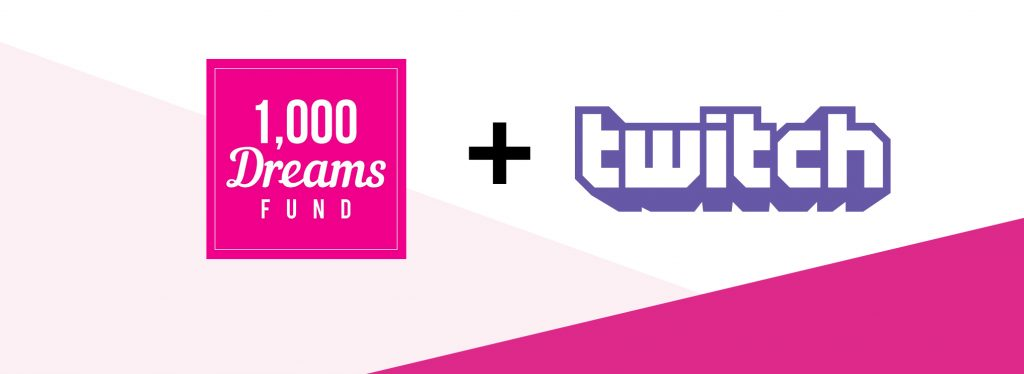 1000 Dreams Fund Twitch