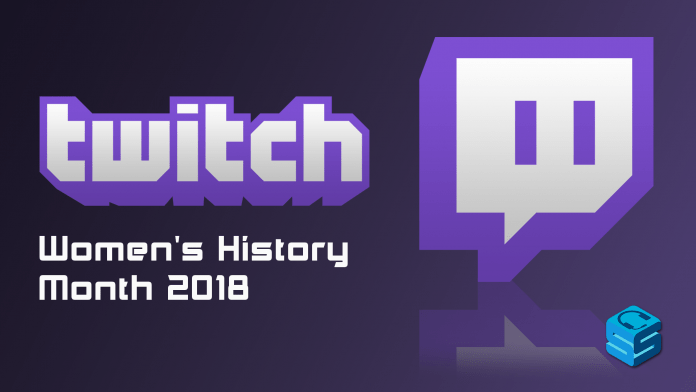 Twitch Womens History Month 2018