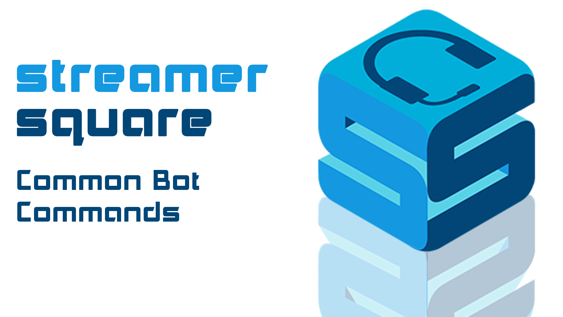 Common Bot Commands for Streamers - StreamerSquare