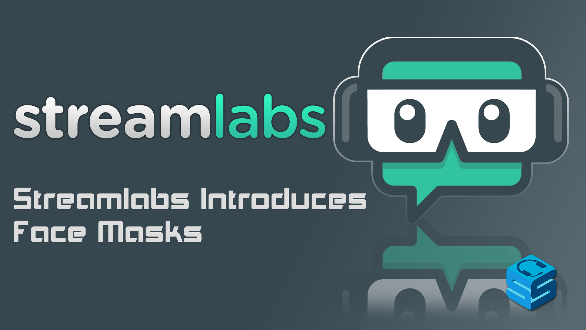 Streamlabs Introduces Face Masks! - StreamerSquare