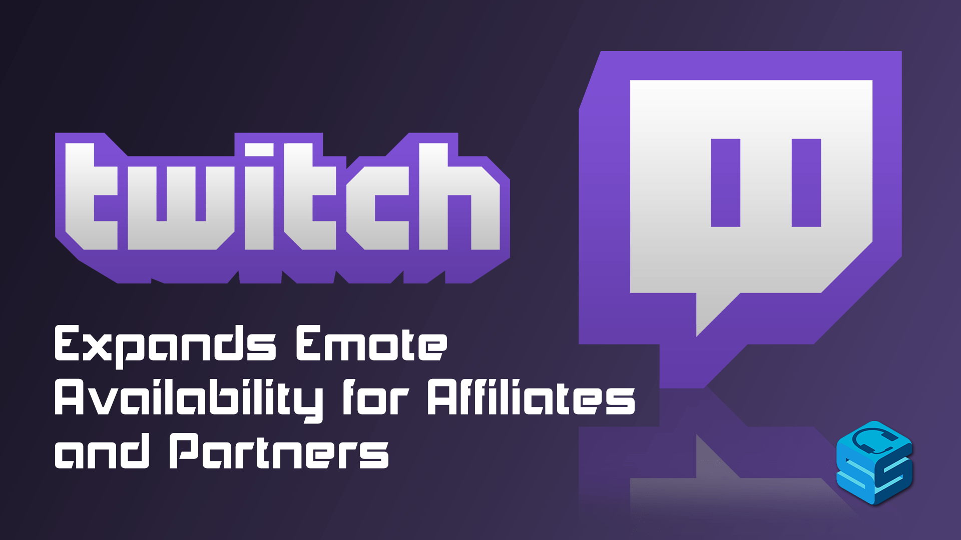 Twitch Expands Emote Availability for Affiliates and