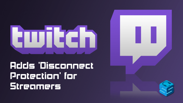 twitch disconnect protection