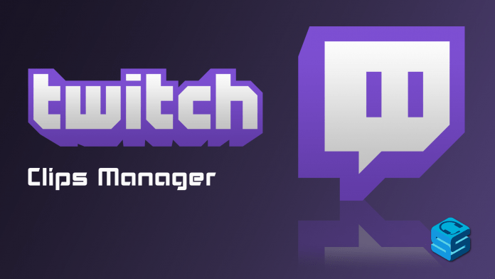 Twitch Clips Manager