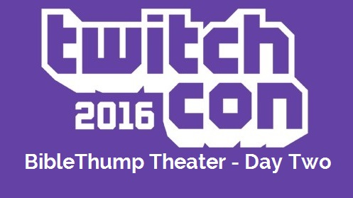BibleThump Theater TwitchCon