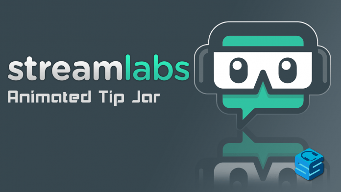 Streamlabs Animated Tip Jar