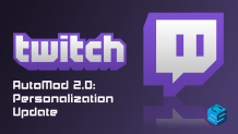 Twitch AutoMod 2 Personalization Update