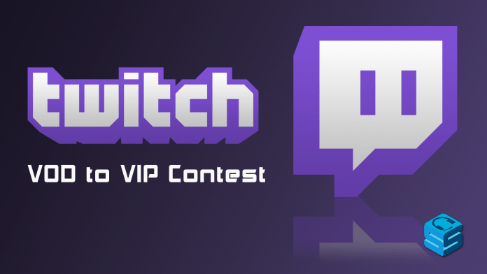 Twitch VOD to VIP Contest