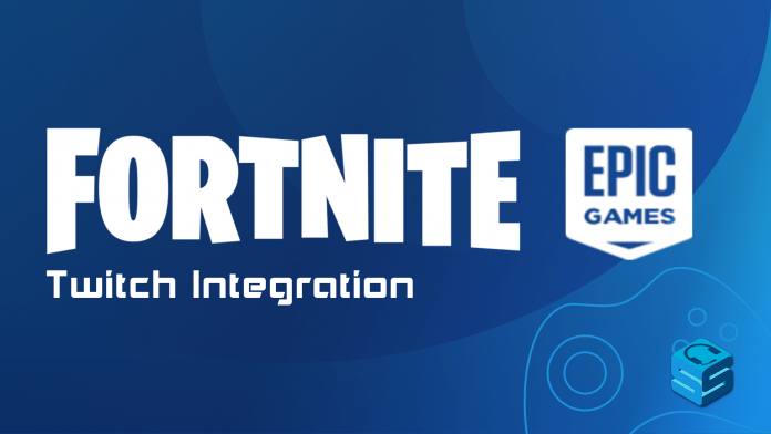 Fortnite Twitch Integration