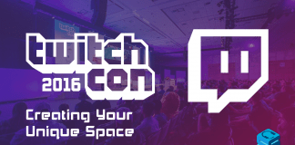 Creating Your Unique Space TwitchCon 2016