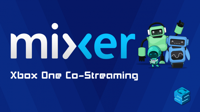 Mixer Xbox One Costreaming