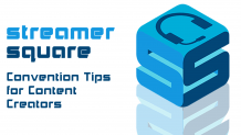 Convention Tips for Content Creators