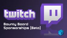Twitch Bounty Board Beta