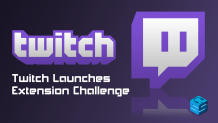 Twitch Launches Extension Challenge