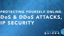 Protecting yourself online: DoS & DDoS Attacks, and IP security - StreamerSquare Guides